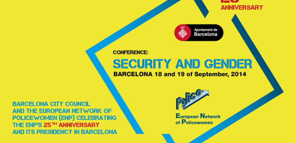 CONFERENCE: SECURITY AND GENDER. Barcelona, 18 and 19 of September, 2014